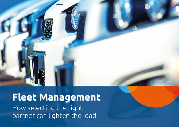Fleet Management. How selecting the right partner can lighten the load