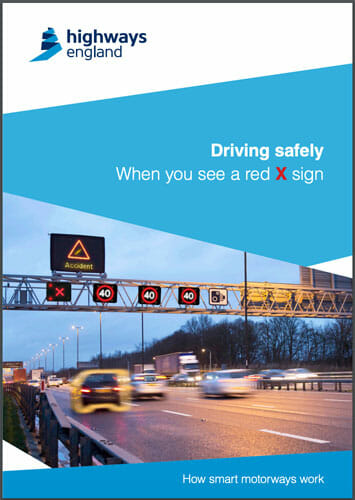 Highways England guide to red X on Smart Motorways